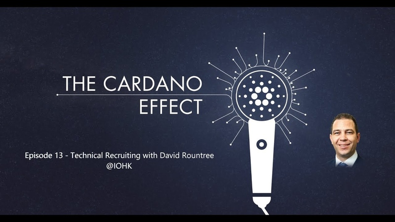 Cardano Technical Recruiting with David Rountree Episode 13