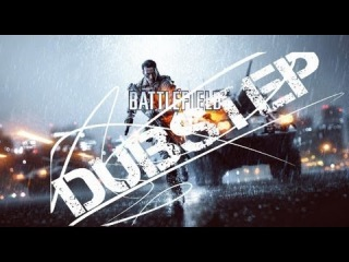 Battlefield 4 E3 2013 FOR BRUTAL GAME BRUTAL DUBSTEP / ��� ������� ���� ������� �������