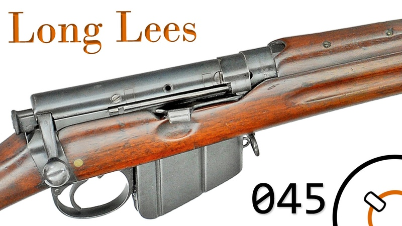Small Arms of WWI Primer 045 British Long Lees (Metford and Enfield)