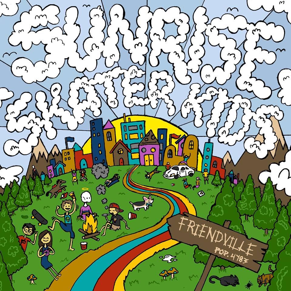 Sunrise Skater Kids - Friendville (2016)