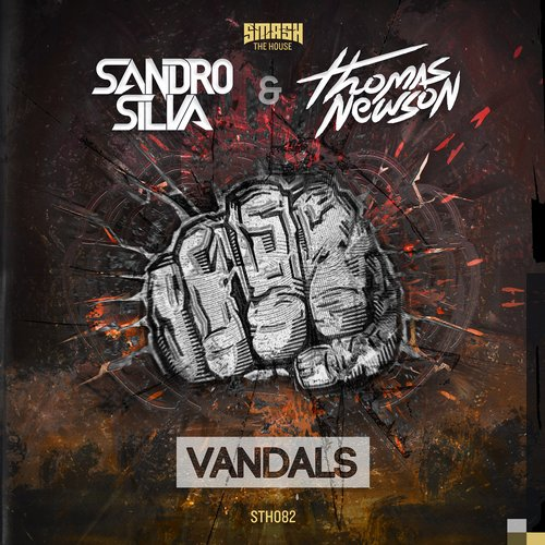 Sandro Silva & Thomas Newson – Vandals (Original Mix)