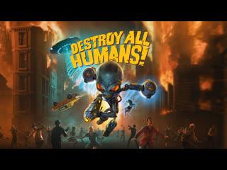 Destroy All Humans – Видео к выходу игры