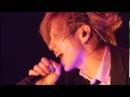Acid Black Cherry - Chou (Osaka-Jo Hall X'mas Live)