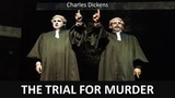 Learn English Through Story - The Trial for Murder by Charles Dickens