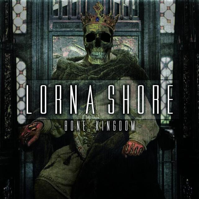 Lorna Shore - Bone Kingdom [ЕР] (2012)