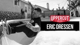 Uppercut Deluxe Welcomes Eric Dressen