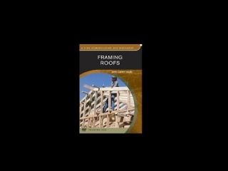 Framing Roofs with Larry Haun (Full Video)