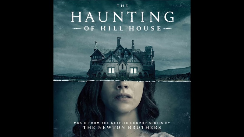The Haunting of Hill House 2018 Soundtrack | 09. Go Tomorrow | The Newton Brothers OST