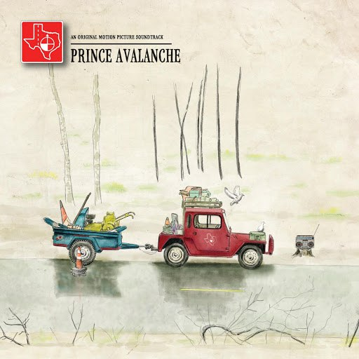 Explosions In The Sky альбом Prince Avalanche: An Original Motion Picture Soundtrack