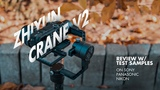 Zhiyun Crane V2 Review w Test Samples on SonyPanasonicNikon