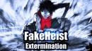 FakeHeist Extermination