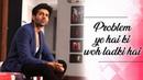 Problem Yeh Hai Ki Woh Ladki Hai | Pyaar Ka Punchnama 2 Monologue | Viacom18 Motion Pictures