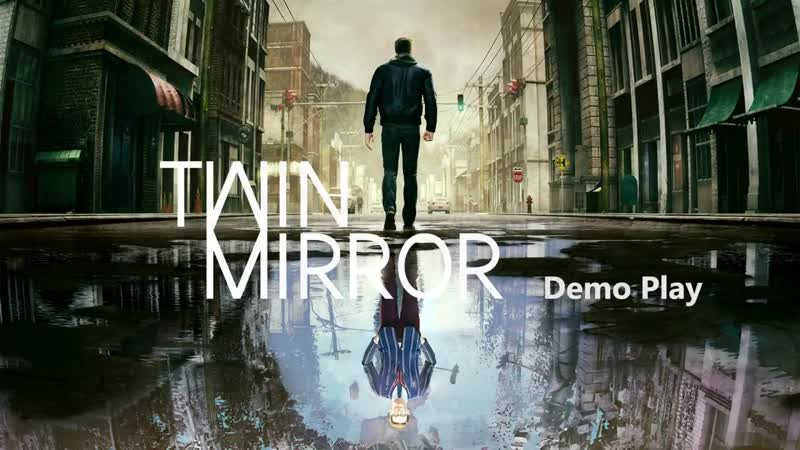Twin Mirror [PS4_XOne_PC] Exclusive Hands-on Gameplay Trailer