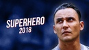 Keylor Navas - SuperHero 2018 ● Crazy Saves HD
