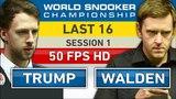 Trump v Walden HD World Snooker Championship 2018 Session 1