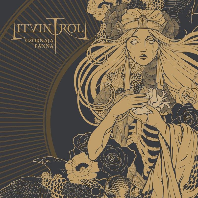 Вышел новый альбом LITVINTROLL - Czornaja Panna (2013)