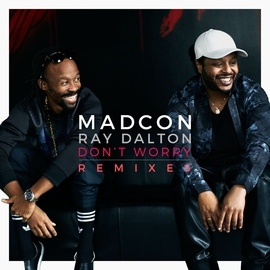 Madcon альбом Don't Worry (feat. Ray Dalton)