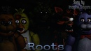 [SFM/FNaF] Roots | Song by Imagine Dragons