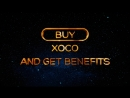Hurry up to invest in XOCO ➡
