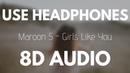 Maroon 5 - Girls Like You (8D AUDIO) ft. Cardi B
