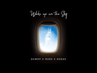 Gucci Mane, Bruno Mars Kodak Black - Wake up In The Sky