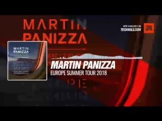 @MartinPanizzaDj - Europe Summer Tour 2018 #Periscope #Techno #music