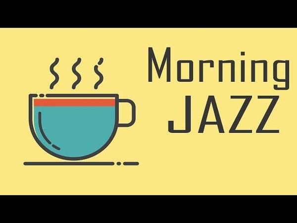Morning JAZZ BOSSA NOVA - Relaxing Instrumental JAZZ for Wake Up, Studying, Work