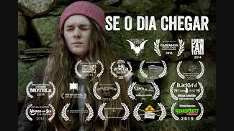 Когда придёт тот день / Se o Dia Chegar(2014, Португалия, ужасы, драма, короткий метр)