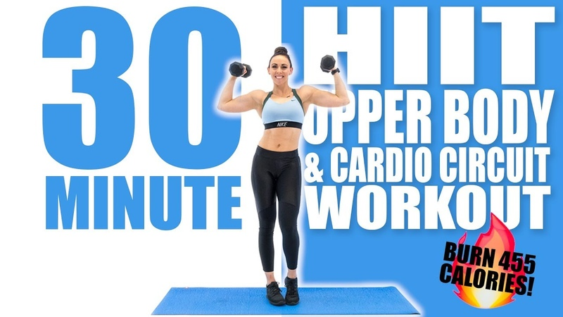 30 Minute HIIT Upper Body and Cardio Circuit Workout 🔥Burn 455 Calories 🔥