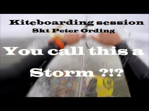 Kiteboarding sesh - You call this a storm?!? - Skt Peter Ording Lagoon