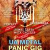 UA METAL PANIC GIG