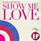 Kate Havnevik альбом Show Me Love