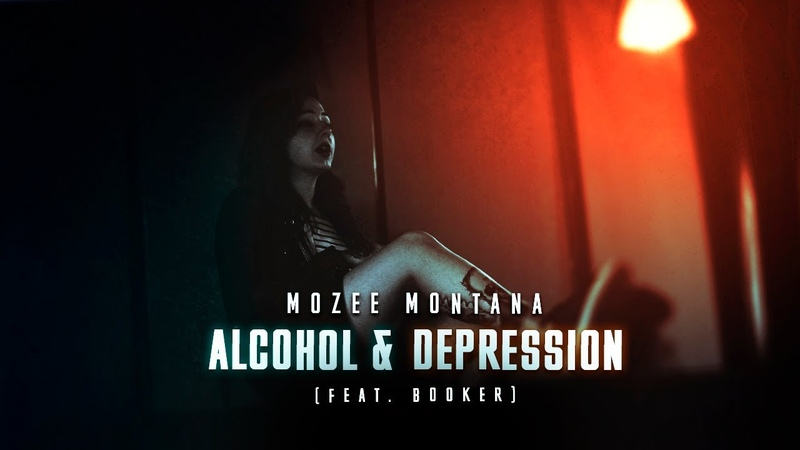 Mozee Montana x Booker - Alcohol Depression [Prod. by CloudLight]