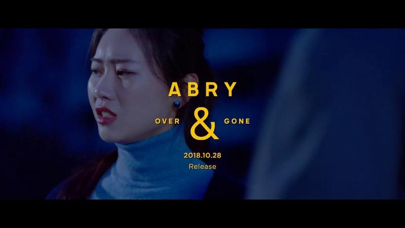 ABRY Over Gone Official Teaser