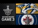 НХЛ - плей-офф. 1/2 финала - Запад. 3-й матч. Виннипег Джетс - Нэшвилл Предаторз - 7:4 (0:3, 4:0, 3:1)