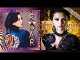 Roar vs Like A Champion - Katy Perry &amp Selena Gomez (Mashup)