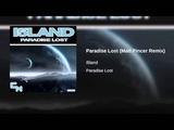 Paradise Lost (Matt Pincer Remix)