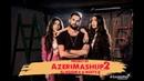 Sevil Sevinc Dj Roshka - Azeri Mashup 2