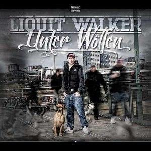 Liquit Walker - Unter Wofen (2013)