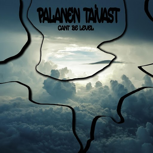 Level альбом Palanen Taivast (feat. Cant Be)