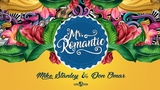 Mike Stanley &amp Don Omar - Mr. Romantic (official audio)