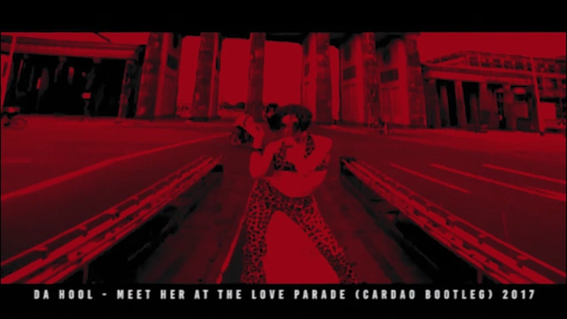 Da Hool Meet Her At The Love Parade Cardao Bootleg Remix