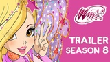 Winx Club - Season 8 OFFICIAL TRAILER