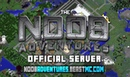 THE NOOB ADVENTURES Official Server Video