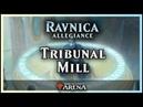 Tribunal Mill an Azorius Joke Deck Ravnica Allegiance Standard Magic Arena