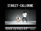 Starley - Call On Me - RMX - Dj PaCo EY