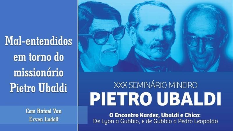 XXX SMPU - MAL-ENTENDIDOS EM TORNO DO MISSIONÁRIO PIETRO UBALDI