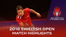 Xu Xin vs Robert Gardos I 2018 ITTF Swedish Open Highlights (R32)