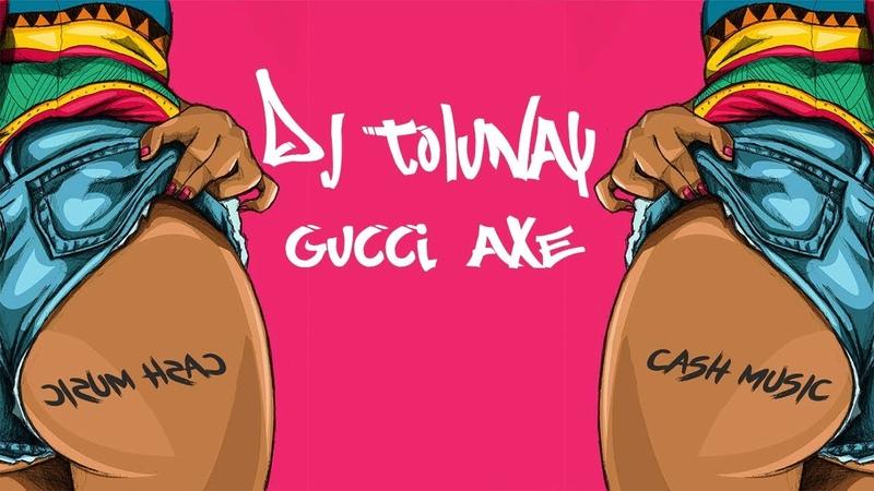 Dj Tolunay - Gucci Axe ( Orıgınal mix )