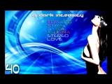 Stereo Love - Edward Maya &amp Vika Jigulina (Dark Intensity Remix).mp4